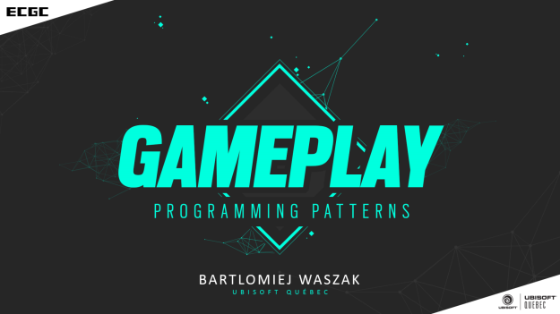 ecgc17_gameplay_programming_patterns_1